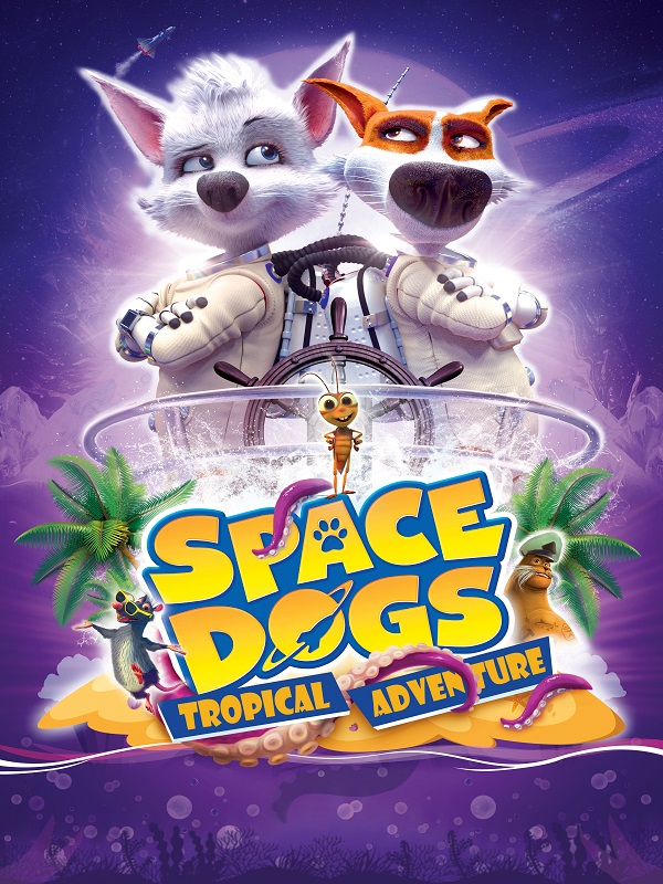 Space Dogs:Tropical Adventure